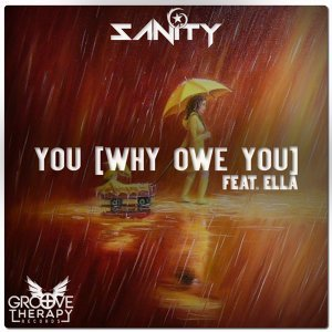 You (Why Owe You) Feat. Ella