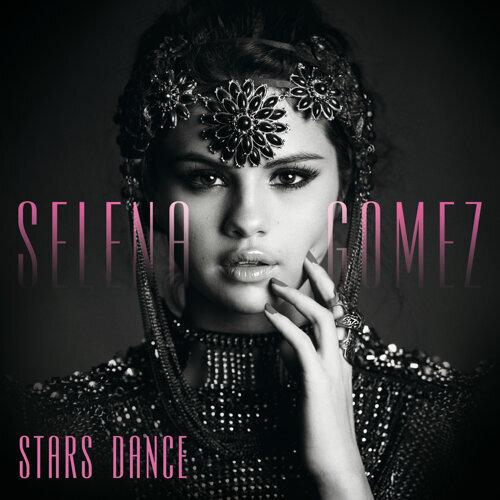 Stars Dance - Bonus Track Version