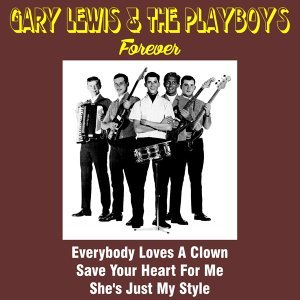 Gary Lewis & the Playboys Forever