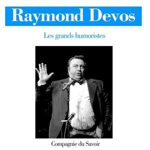 Raymond Devos - Les grands humoristes