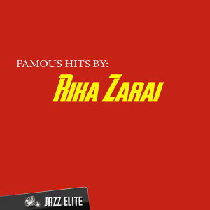Famous Hits By Rika Zarai