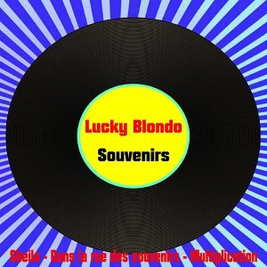 Lucky blondo souvenirs
