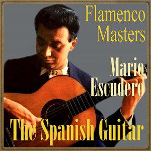 "The Spanish Guitar, ""Flamenco Masters"": Mario Escudero"