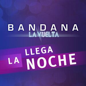 """Llega la Noche - Del Álbum """"Bandana -  La Vuelta"""""""