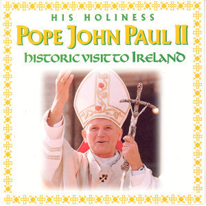 Pope John Paul II - Historic Visit to Ireland