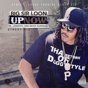 Up Now (Street Mix)