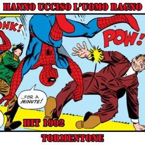 Hanno ucciso l'uomo ragno - Tormentone hit 1992