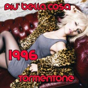 Più bella cosa - Tormentone 1996