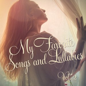 My Favorite Songs and Lullabies, Vol. 2