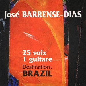 Destination Brazil : 25 voix, 1 guitare