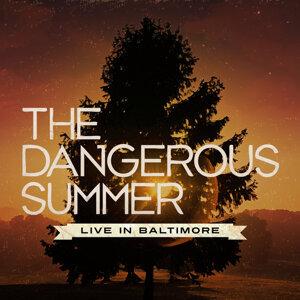 The Dangerous Summer - Live In Baltimore (Bonus Track Version)