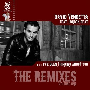 I've Been Thinking About You - Remixes - Volume One