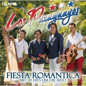 Fiesta Romantica - Mit 20 Hits um die Welt