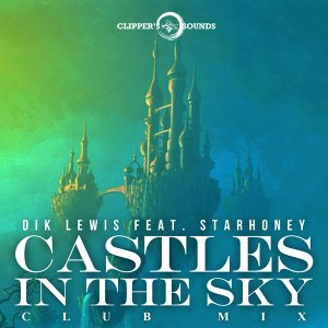 Castles in the Sky - Club Mix