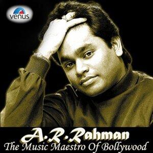A.R. Rahman the Music Maestro of Bollywood