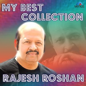 My Best Collection - Rajesh Roshan