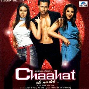 Chaahat - Ek Nasha - Original Motion Picture Soundtrack