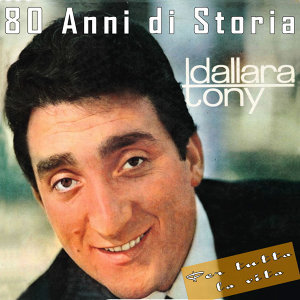 Tony Dallara: 80 Anni di Storia, Per tutta la vita