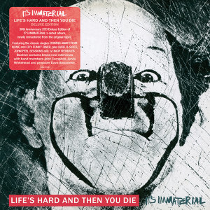 Life's Hard And Then You Die - Deluxe Edition