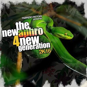 The New Aphro 4 New Generation - 2K16