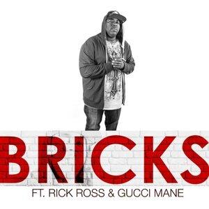 Bricks (feat. Rick Ross & Gucci Mane)