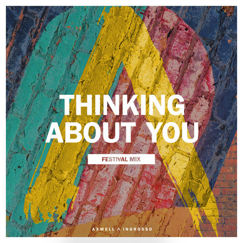 Thinking About You - Festival Mix