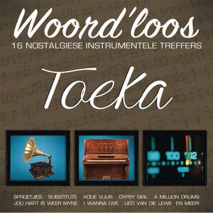 Woord'loos - Toeka