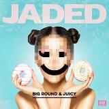Big Round & Juicy