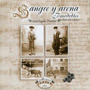 Sangre y Arena: Pasodobles - México, 100 Años de Música en Imágenes