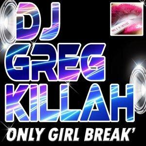 Only Girl Break