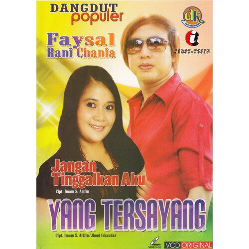 Faysal&RaniCania - JanganTinggalkanAku