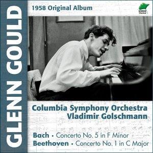 Beethoven: Concerto  No. 1, Op. 15 - Bach: Concerto No. 5 for Piano and Orchestra, BWV 1056 - Original Album, 1958