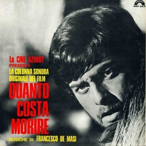 Quanto costa morire - Original Motion Picture Soundtrack