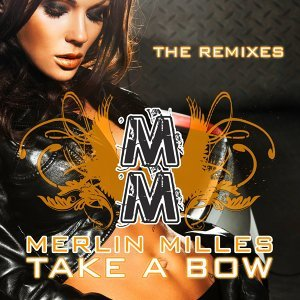 Take a Bow - The Remixes