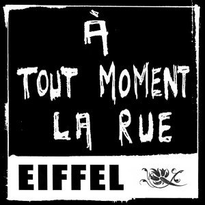 A Tout Moment La Rue