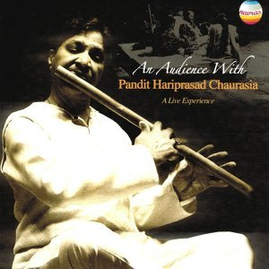 An Audience With Pandit Hariprasad Chaurasia (A Live Experience)