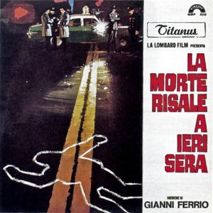 La morte risale a ieri sera - Original Motion Picture Soundtrack