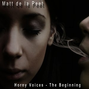 Horny Voices / The Beginning