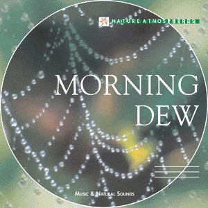 Nature Atmosphere: Morning Dew