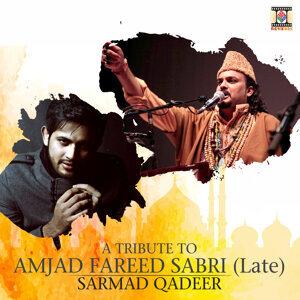 A Tribute to Amjad Fareed Sabri (Late)