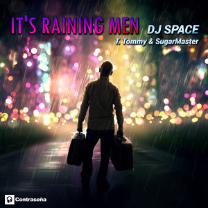 It's Raining Men (T. Tommy & Sugarmaster)