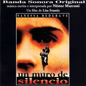 Un Muro de Silencio (Original Motion Picture Soundtrack)