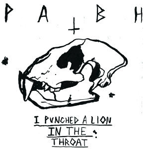 I Punched A Lion In The Throat
