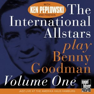 The International Allstars Play Benny Goodman, Vol. 1 - Live