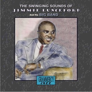 The Swinging Sounds of Jimmie Lunceford & His Big Band