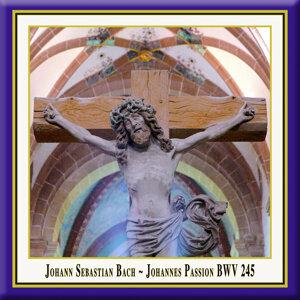 Bach: Johannespassion, BWV 245 (Live)