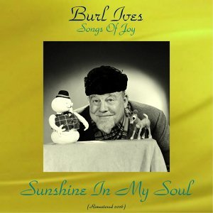 Songs of Joy Sunshine in My Soul - Remastered 2016