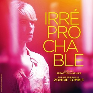 Irréprochable - Bande originale du film de Sébastien Marnier
