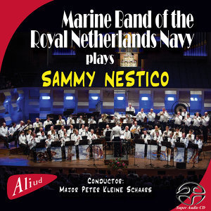 Marine Band of the Royal Netherlands Navy plays SAMMY NESTICO - SACD Hybrid