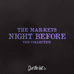 Night Before - The Collection